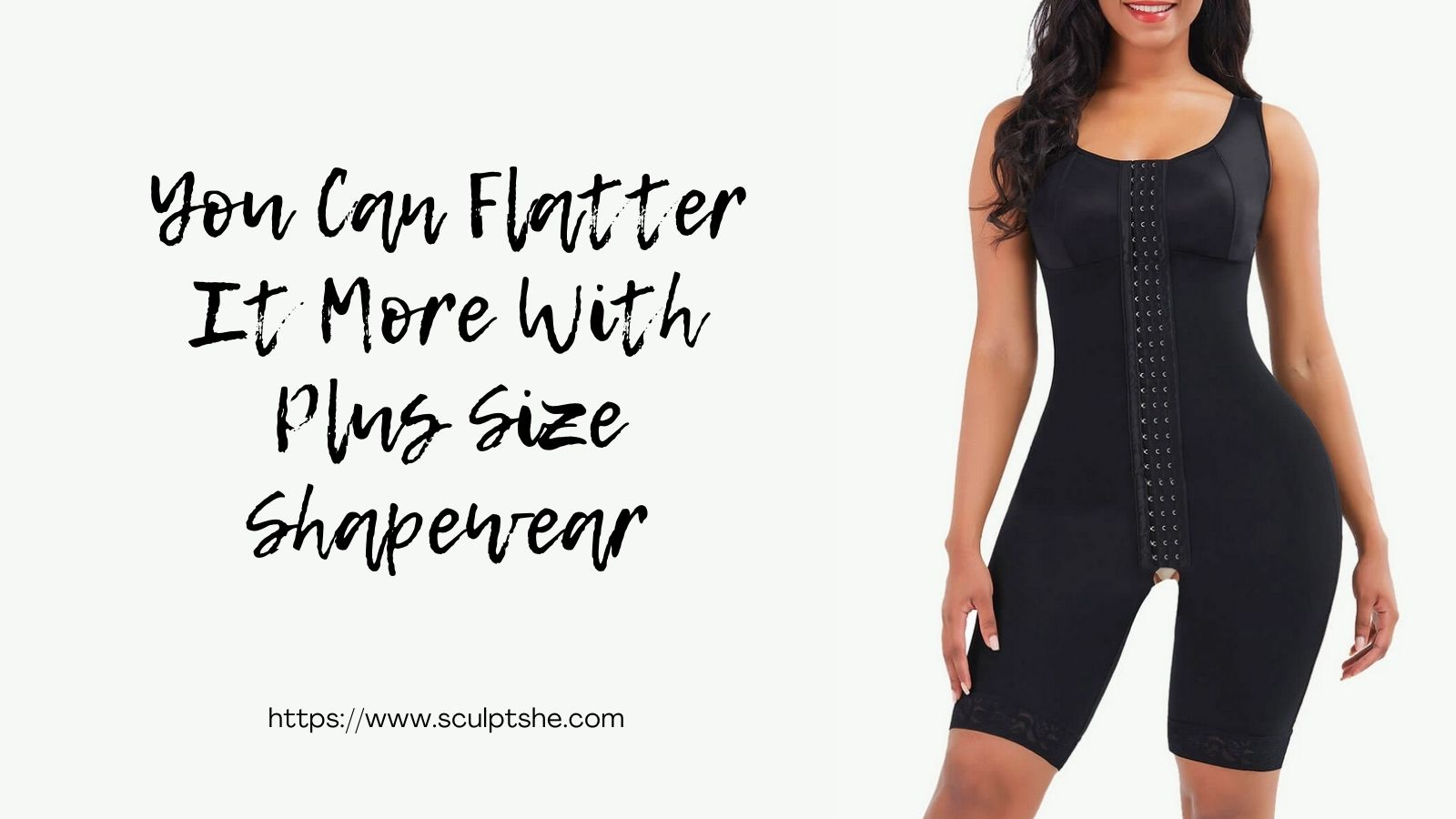 You Can Flatter It More With Plus Size Shapewear